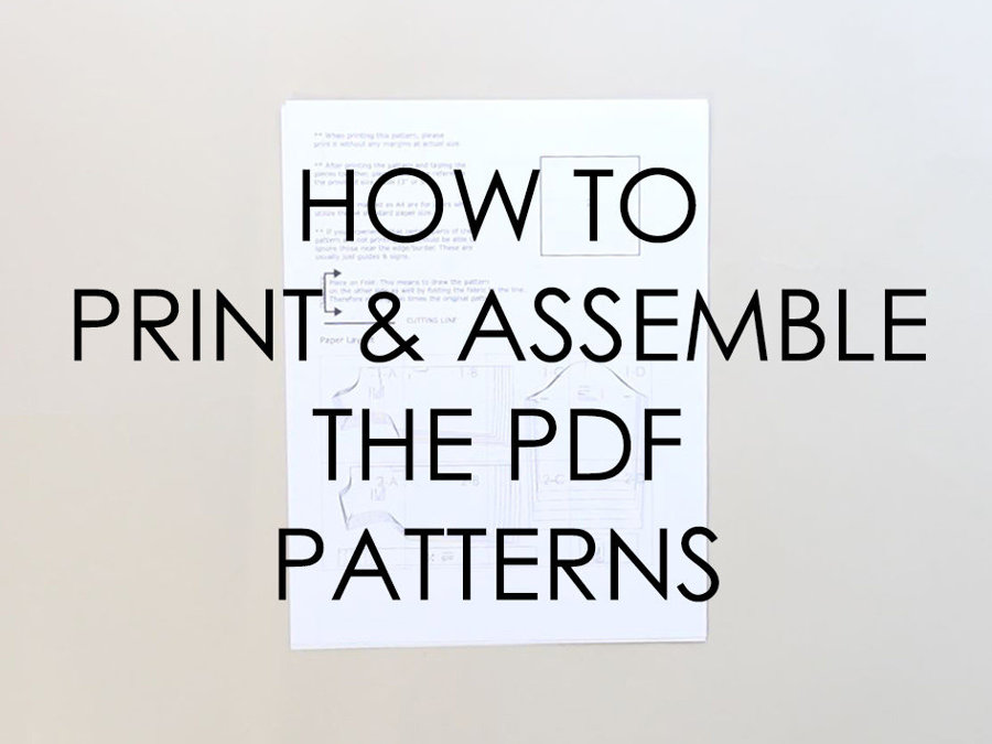 How to Print and Assemble the PDF Patterns